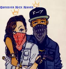 Exciting Gangster Nick Names for Girls and Boys