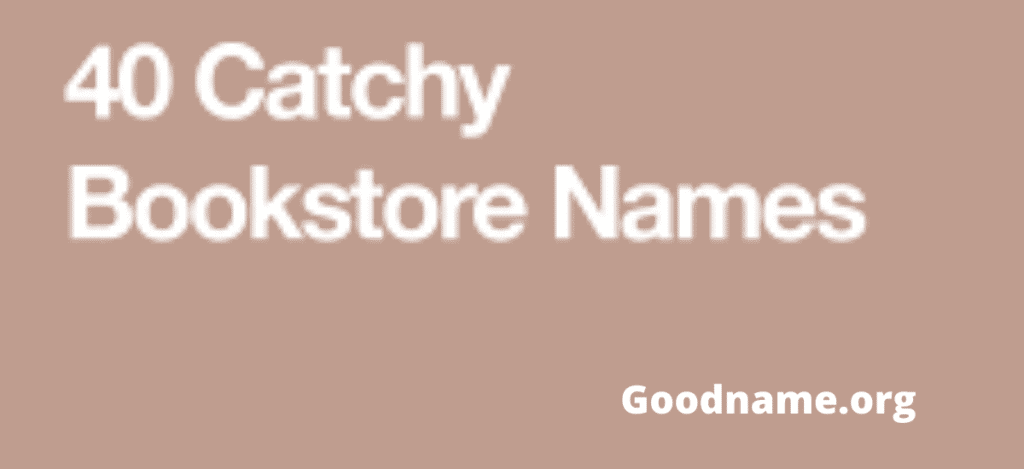 Bookstore Names Ideas