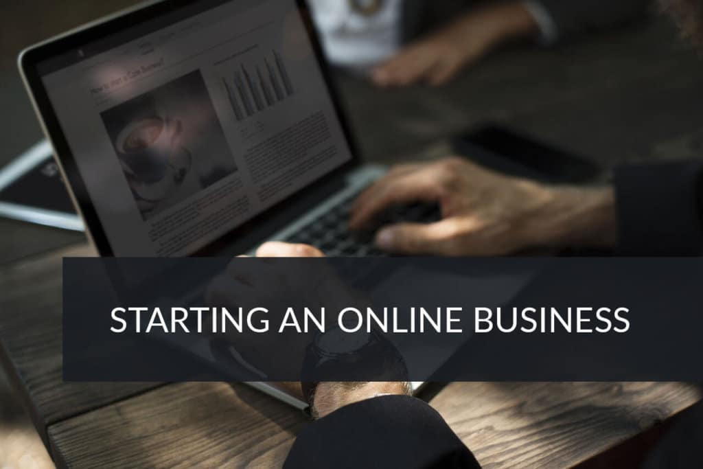 Things to Look For When Starting a New Online Business
